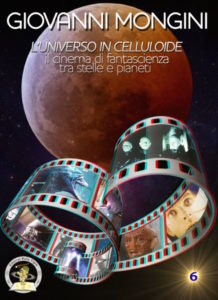 giovanni-mongini-l-universo-in-celluloide-tra-scienza-e-fantasia